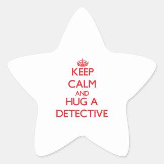 Keep Calm and Hug a Detective Star Sticker
