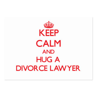 Keep Calm and Hug a Divorce Lawyer Pack Of Chubby Business Cards