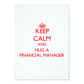 Keep Calm and Hug a Financial Manager Invite