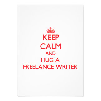 Keep Calm and Hug a Freelance Writer Personalized Invite