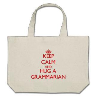 Keep Calm and Hug a Grammarian Tote Bags