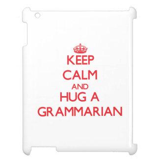 Keep Calm and Hug a Grammarian Case For The iPad 2 3 4