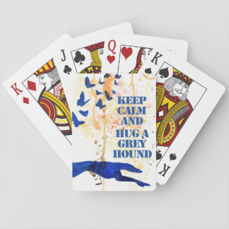 Keep Calm and Hug a Greyhound (a409) Playing Cards
