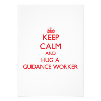 Keep Calm and Hug a Guidance Worker Personalized Invitation