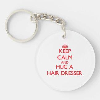 Keep Calm and Hug a Hair Dresser Single-Sided Round Acrylic Key Ring