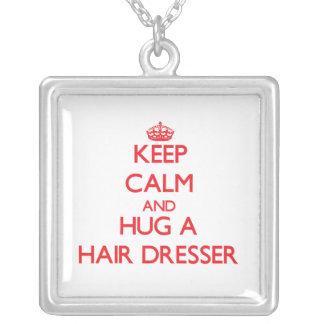 Keep Calm and Hug a Hair Dresser Pendants