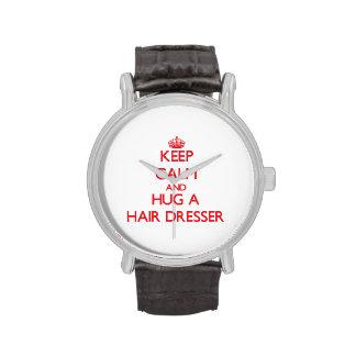 Keep Calm and Hug a Hair Dresser Wrist Watch