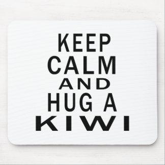 Keep Calm And Hug A Kiwi Mousepads