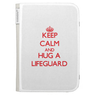 Keep Calm and Hug a Lifeguard Kindle Covers