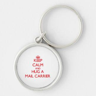Keep Calm and Hug a Mail Carrier Keychain