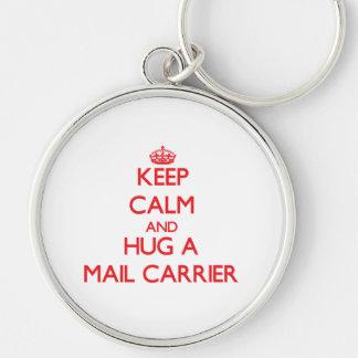Keep Calm and Hug a Mail Carrier Keychains