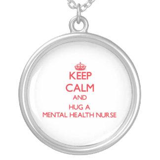 Keep Calm and Hug a Mental Health Nurse Custom Necklace