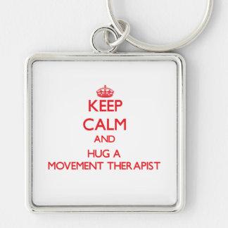 Keep Calm and Hug a Movement Therapist Keychain