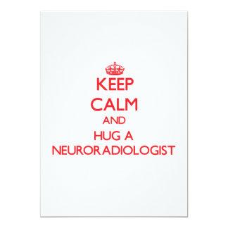 Keep Calm and Hug a Neuroradiologist Personalized Invitations