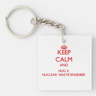 Keep Calm and Hug a Nuclear Waste Engineer Single-Sided Square Acrylic Keychain