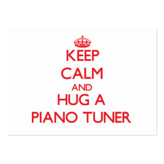Keep Calm and Hug a Piano Tuner Business Card
