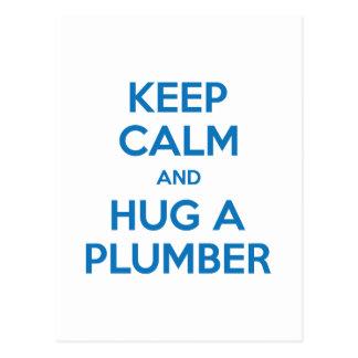 Keep Calm and Hug A Plumber Postcard