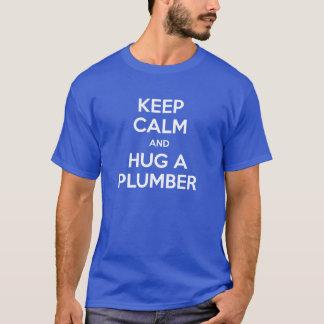 Keep Calm and Hug A Plumber T T-Shirt