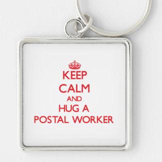 Keep Calm and Hug a Postal Worker Key Chain