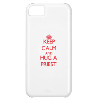 Keep Calm and Hug a Priest Case For iPhone 5C