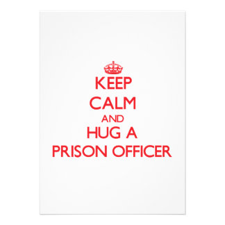 Keep Calm and Hug a Prison Officer Personalized Invite
