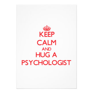 Keep Calm and Hug a Psychologist Personalized Invitations