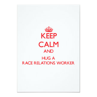 Keep Calm and Hug a Race Relations Worker Personalized Announcement