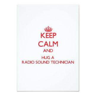 "Keep Calm and Hug a Radio Sound Technician 5"" X 7"" Invitation Card"