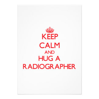Keep Calm and Hug a Radiographer Personalized Announcements