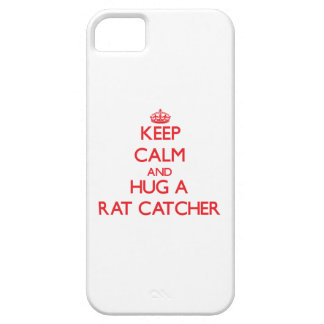 Keep Calm and Hug a Rat Catcher iPhone 5 Cases