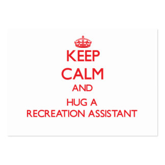 Keep Calm and Hug a Recreation Assistant Business Cards