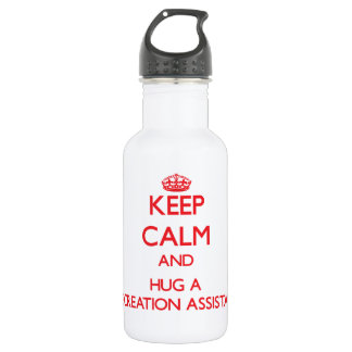Keep Calm and Hug a Recreation Assistant 532 Ml Water Bottle