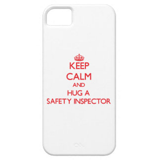 Keep Calm and Hug a Safety Inspector iPhone 5 Case