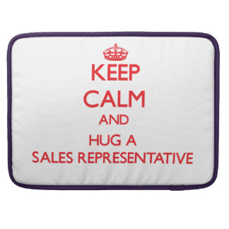 Keep Calm and Hug a Sales Representative Sleeve For MacBooks