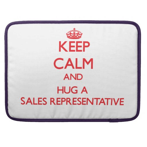 Keep Calm and Hug a Sales Representative Sleeve For MacBooks