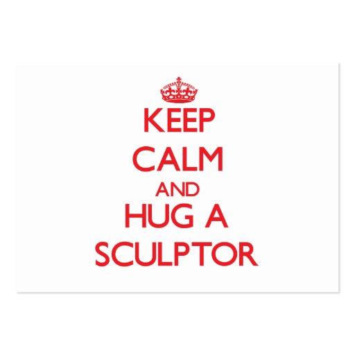 Keep Calm and Hug a Sculptor Business Card Templates