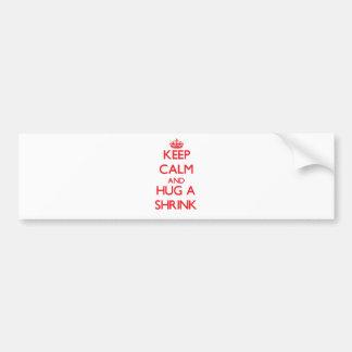 Keep Calm and Hug a Shrink Bumper Sticker