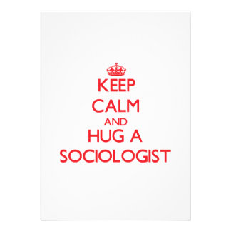 Keep Calm and Hug a Sociologist Custom Announcements