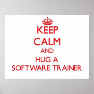 Keep Calm and Hug a Software Trainer Print