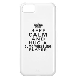 Keep Calm And Hug A Sumo Wrestling Player iPhone 5C Case