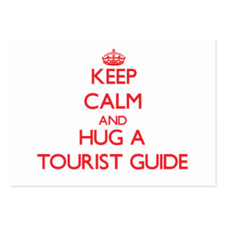 Keep Calm and Hug a Tourist Guide Business Cards