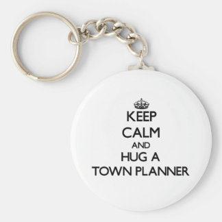Keep Calm and Hug a Town Planner Basic Round Button Key Ring