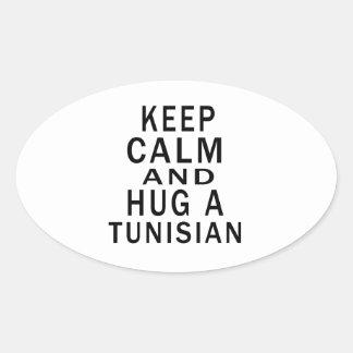 Keep Calm And Hug A Tunisian Oval Sticker