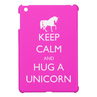 Keep Calm and Hug a Unicorn iPad Mini Case