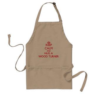Keep Calm and Hug a Wood Turner Aprons