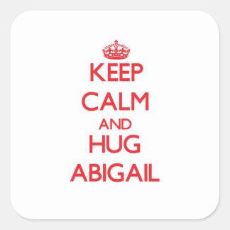 Keep Calm and Hug Abigail Square Sticker