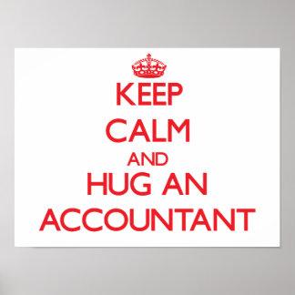 Keep Calm and Hug an Accountant Poster