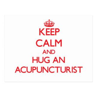 Keep Calm and Hug an Acupuncturist Postcard