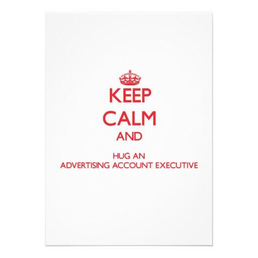 Keep Calm and Hug an Advertising Account Executive Announcements
