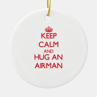 Keep Calm and Hug an Airman Ornament
